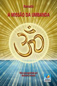 A missão da umbanda